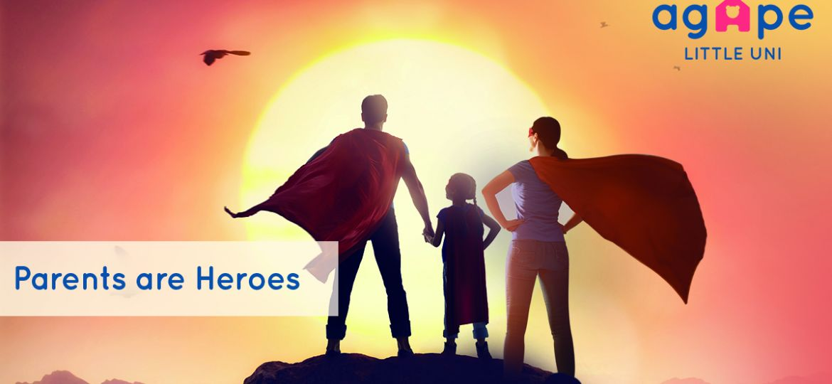 Parents are Heroes
